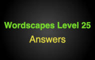 Wordscapes Level 25 Answers