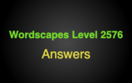 Wordscapes Level 2576 Answers