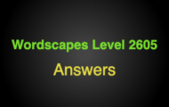 Wordscapes Level 2605 Answers