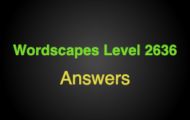 Wordscapes Level 2636 Answers