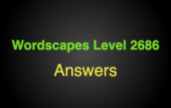 Wordscapes Level 2686 Answers