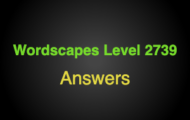 Wordscapes Level 2739 Answers
