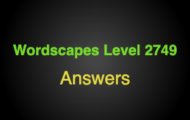 Wordscapes Level 2749 Answers