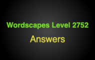 Wordscapes Level 2752 Answers