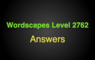 Wordscapes Level 2762 Answers