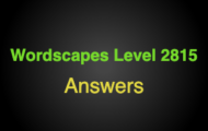 Wordscapes Level 2815 Answers