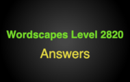 Wordscapes Level 2820 Answers