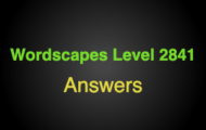 Wordscapes Level 2841 Answers