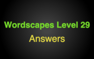 Wordscapes Level 29 Answers