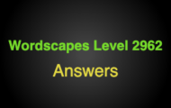 Wordscapes Level 2962 Answers