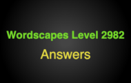 Wordscapes Level 2982 Answers