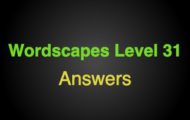 Wordscapes Level 31 Answers