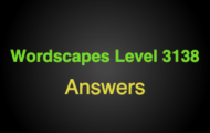 Wordscapes Level 3138 Answers