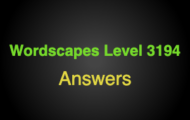 Wordscapes Level 3194 Answers