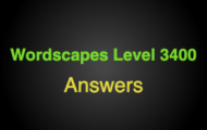 Wordscapes Level 3400 Answers