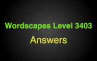 Wordscapes Level 3403 Answers