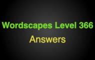 Wordscapes Level 366 Answers