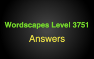 Wordscapes Level 3751 Answers