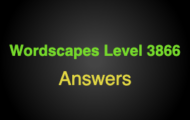 Wordscapes Level 3866 Answers