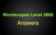 Wordscapes Level 3869 Answers