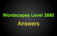 Wordscapes Level 3880 Answers