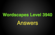 Wordscapes Level 3940 Answers