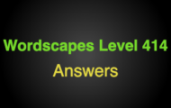 Wordscapes Level 414 Answers