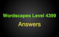 Wordscapes Level 4399 Answers