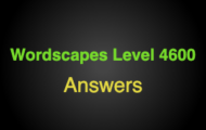 Wordscapes Level 4600 Answers