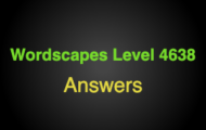 Wordscapes Level 4638 Answers