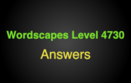 Wordscapes Level 4730 Answers