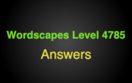 Wordscapes Level 4785 Answers