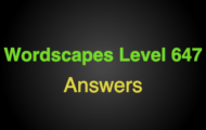 Wordscapes Level 647 Answers