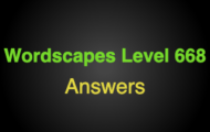 Wordscapes Level 668 Answers