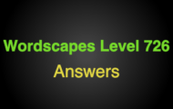 Wordscapes Level 726 Answers