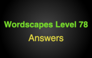 Wordscapes Level 78 Answers