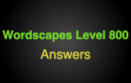 Wordscapes Level 800 Answers