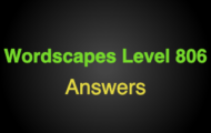 Wordscapes Level 806 Answers