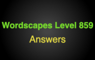 Wordscapes Level 859 Answers