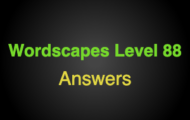 Wordscapes Level 88 Answers