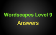 Wordscapes Level 9 Answers