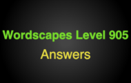 Wordscapes Level 905 Answers
