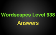 Wordscapes Level 938 Answers