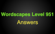 Wordscapes Level 951 Answers