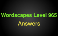 Wordscapes Level 965 Answers