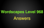 Wordscapes Level 968 Answers