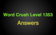 Word Crush Level 1353 Thing we do with a pencil  Answers