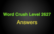 Word Crush Level 2627 King can be found here  Answers