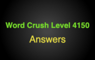 Word Crush Level 4150 Materials  Answers