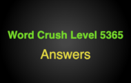 Word Crush Level 5365 Who need to work in weekend  Answers